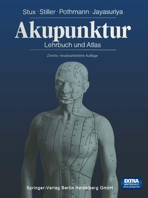 Akupunktur von Jayasuriya,  Anton, Kofen,  P., Pothmann,  Raymund, Sahm,  K.A., Stiller,  Niklas, Stux,  Gabriel