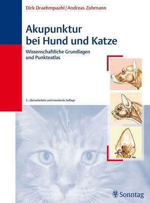 Akupunktur bei Hund und Katze von Draehmpaehl,  Dirk, Zohmann,  Andreas
