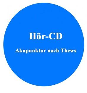 Akupunktur Hör-CD: Raucherentwöhnung nach Thews von Örs,  Michael, Thews,  Franz