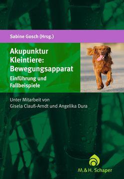 Akupunktur Hund: Bewegungsapparat von Clauß-Arndt,  Gisela, Dura,  Angelika, Gosch,  Sabine