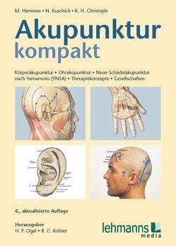 Akupunktur kompakt von Christoph,  Karl-Heinz, Hammes,  Michael, Kolster,  Bernhard C, Kuschick,  Norbert, Ogal,  Hans P