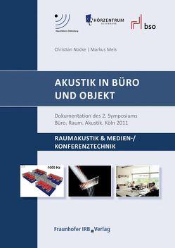 Akustik in Büro und Objekt. von Meis,  Markus, Nocke,  Christian