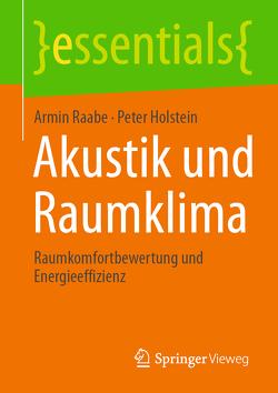 Akustik und Raumklima von Holstein,  Peter, Raabe,  Armin