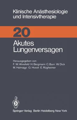 Akutes Lungenversagen von Ahnefeld,  Friedrich Wilhelm