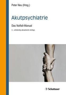 Akutpsychiatrie von Neu,  Peter