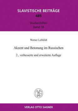 Akzent und Betonung im Russischen von Lehfeldt,  Werner