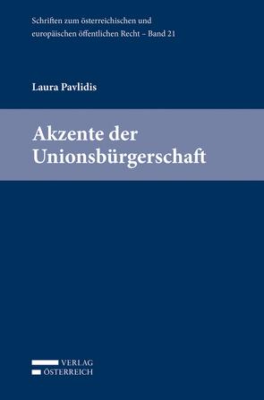 Akzente der Unionsbürgerschaft von Pavlidis,  Laura