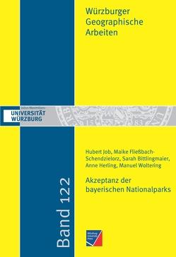 Akzeptanz der bayerischen Nationalparks von Bittlingmaier,  Sarah, Fließbach-Schendzielorz,  Maike, Herling,  Anne, Job,  Hubert, Woltering,  Manuel