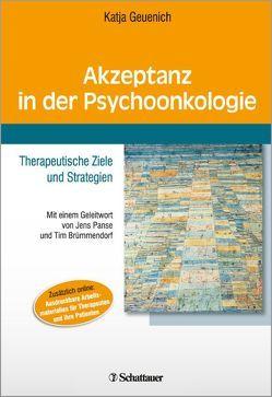 Akzeptanz in der Psychoonkologie von Brümmendorf,  Tim, Geuenich,  Katja, Panse,  Jens
