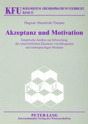 Akzeptanz und Motivation von Abendroth-Timmer,  Dagmar