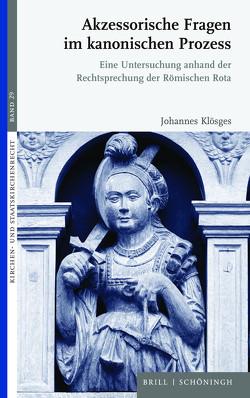 Akzessorische Fragen im kanonischen Prozess von Klösges,  Johannes