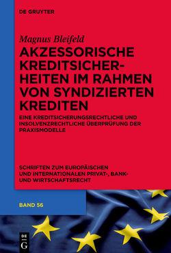 Akzessorische Kreditsicherheiten im Rahmen von syndizierten Krediten von Bleifeld,  Magnus