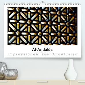 Al-Andalús Impressionen aus Andalusien (Premium, hochwertiger DIN A2 Wandkalender 2020, Kunstdruck in Hochglanz) von Knappmann,  Britta