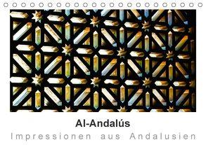 Al-Andalús Impressionen aus Andalusien (Tischkalender 2018 DIN A5 quer) von Knappmann,  Britta