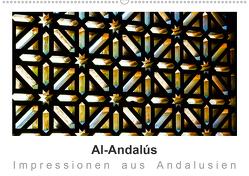 Al-Andalús Impressionen aus Andalusien (Wandkalender 2020 DIN A2 quer) von Knappmann,  Britta