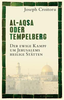Al-Aqsa oder Tempelberg von Croitoru,  Joseph