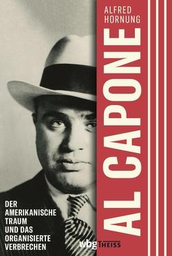 Al Capone von Hornung,  Alfred