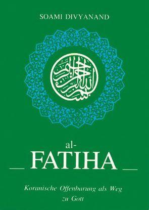 Al-Fatiha von Divyanand,  Soami, Kreutzer,  Anke