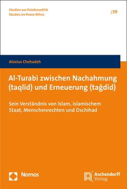 Al-Turabi zwischen Nachahmung (taqlid) und Erneuerung (tağdid) von Chehadeh,  Alexius