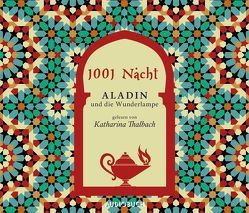 Aladin und die Wunderlampe von 1001 Nacht, Thalbach,  Katharina, Zimber,  Corinna