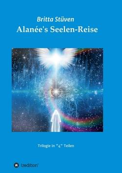 Alanée's Seelen-Reise von Stüven,  Britta
