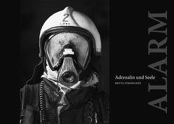 ALARM – Adrenalin und Seele von Feyrer,  Johannes, Strohschen,  Britta, Unger,  Christoph, Zurborn,  Wolfgang