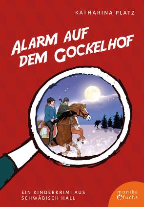Alarm auf dem Gockelhof von Meinicke,  Claudia Gabriele, Platz,  Katharina