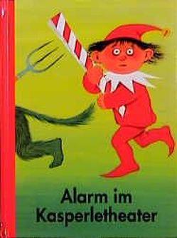 Alarm im Kasperletheater von Behling,  Heinz, Werner,  Nils