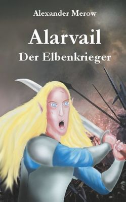Alarvail von Merow,  Alexander