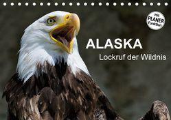 Alaska – Lockruf der Wildnis (Tischkalender 2019 DIN A5 quer) von Wilczek,  Dieter-M.