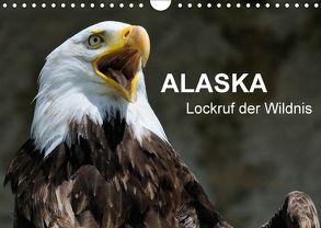 Alaska – Lockruf der Wildnis (Wandkalender 2018 DIN A4 quer) von Wilczek,  Dieter-M.