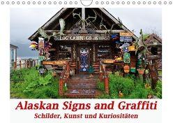 Alaskan Signs and Graffiti – Schilder, Kunst und Kuriositäten (Wandkalender 2018 DIN A4 quer) von Wilczek,  Dieter-M.