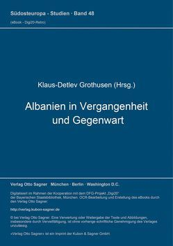 Albanien in Vergangenheit und Gegenwart von Grothusen,  Klaus-Detlev
