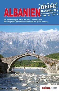 Albanien Reiseführer von Grundmann,  Volker