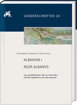 Albanvm 1 von Aglietti,  Silvia, Busch,  Alexandra W.