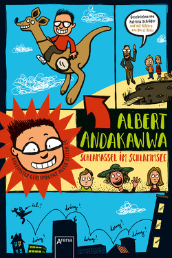 Albert Andakawwa (1). Schlamassel im Schlammsee von Klein,  Horst, Schröder,  Patricia