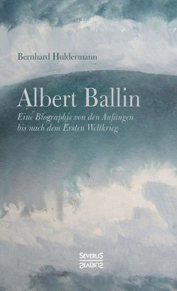 Albert Ballin von Huldermann,  Bernhard