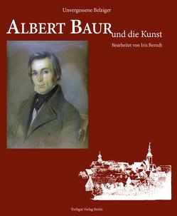 Albert Baur und die Kunst von Berndt,  Iris