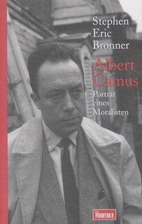 Albert Camus von Bronner,  Stephen E, Seebohm,  Hans U