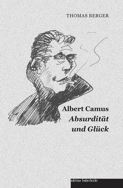 Albert Camus von Berger,  Thomas