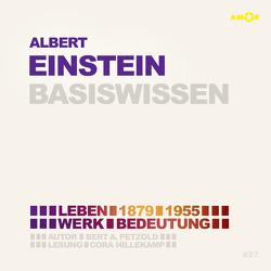Albert Einstein (2 CDs) – Basiswissen von Hillekamp,  Cora, Petzold,  Bert Alexander