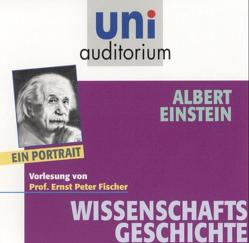 Albert Einstein – ein Portrait von Fischer,  Ernst P