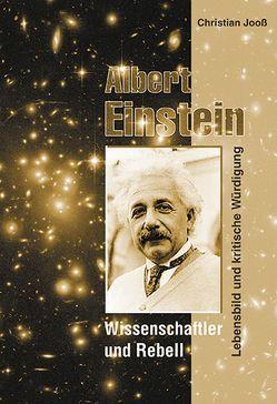 Albert Einstein – Wissenschaftler und Rebell von Jooss,  Christian