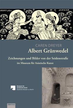 Albert Grünwedel von Dreyer,  Caren