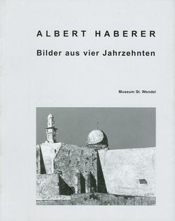 Albert Haberer – Bilder aus vier Jahreszeiten von Hanus,  Katja, Lagerwaard,  Cornelieke, Maass-Spielmann,  Brigitte