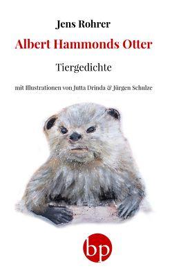 Albert Hammonds Otter von Drinda,  Jutta, Rohrer,  Jens, Schulze,  Jürgen