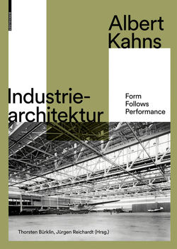 Albert Kahns Industriearchitektur