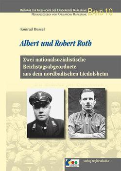 Albert und Robert Roth von Breitkopf,  Bernd, Dussel,  Konrad