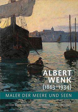 Albert Wenk (1863-1934) von Brunner,  Michael, Müller,  Marco