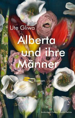 Alberta und ihre Männer von Gliwa,  Ute